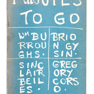 Sinclair Beiles / William Burroughs / Gregory Corso / Brion Gysin. Minutes to go.