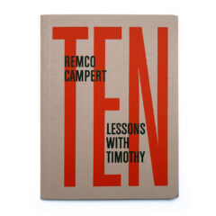 Remco Campert. Ten lessons with Timothy.