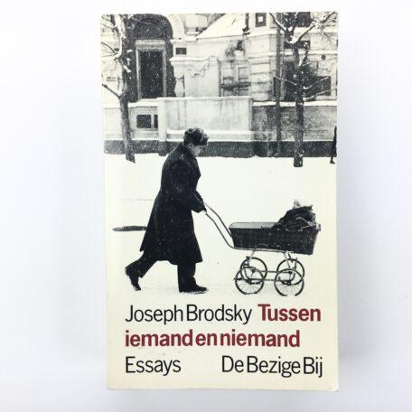Joseph Brodsky - Tussen iemand en niemand - Demian