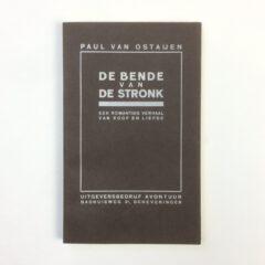 Paul Van Ostaijen. De bende van de stronk