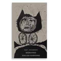 Rudy Kousbroek. Begrafenis van een keerkring. gevolgd door eight love-poems.