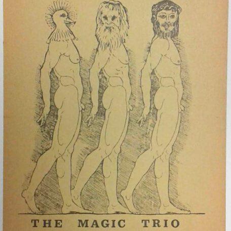 (Hugo Claus). The Magic Trio.