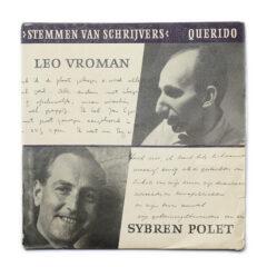 Leo Vroman / Sybren Polet. Stemmen van Schrijvers.