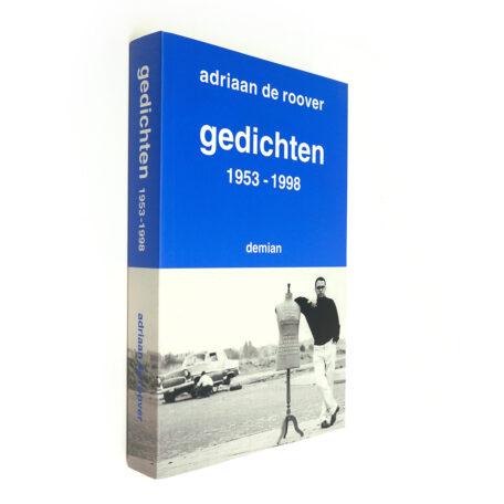 Adriaan de Roover. Gedichten 1953-1998.
