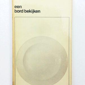 Bert Voeten. Een bord bekijken.
