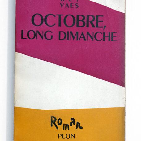Octobre, long dimanche - Guy Vaes - Demian